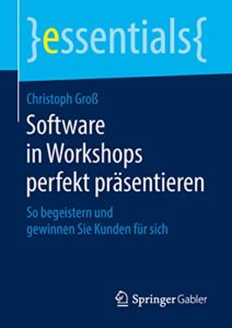 Software in Workshops perfekt präsentieren - essential